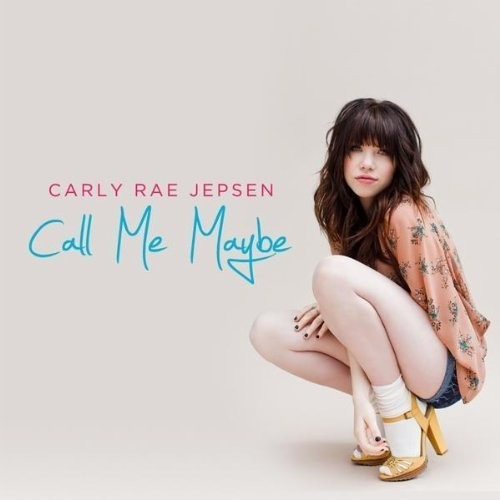 Carly Rae Jepson - Call me Maybe
