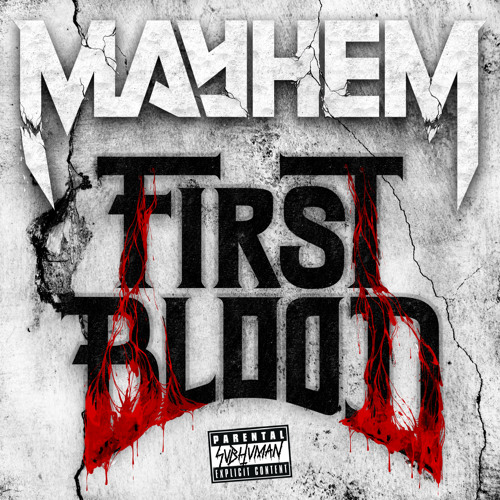 Mayhem - First Blood EP [OUT NOW!]