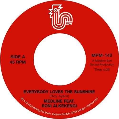 Medline feat. Roni Alkekengi - Everybody Loves The Sunshine