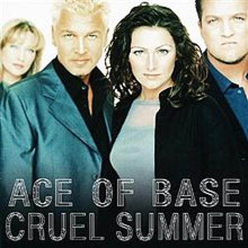 Ace Of Base - Cruel Summer (Claes Rosen Unofficial Remix)