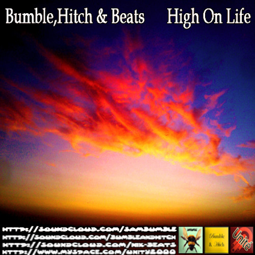 Bumble,Hitch & Beats - High On Life