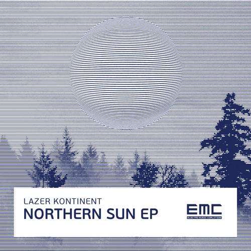 Lazer Kontinent - Northern Sun EP  - 2012 Electro Music Coalition - [Neuro mix]