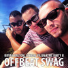 Bryan Dalton, Stefan Vilijn & Mc Dirty B - Offbeat Swag (Radio Mix)