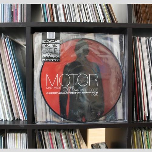 Motor feat. Martin L Gore:: Man Made Machine (Planetary Assault Systems DNA remix)