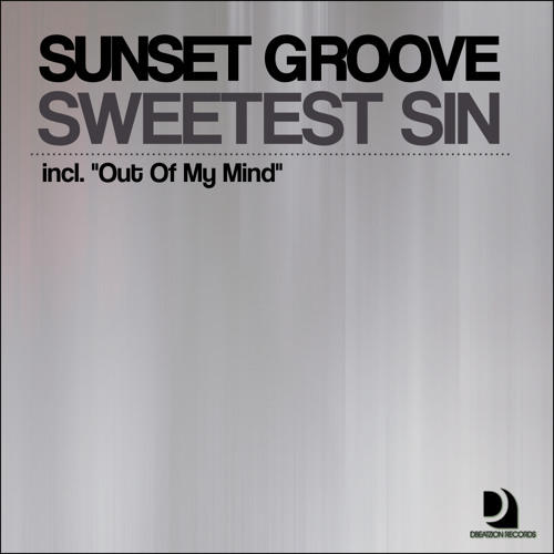 Sunset Groove - Sweetest Sin (Original Mix)Demo