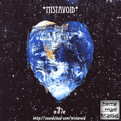 Mistavoid - oNe (FEEL FREE TO DOWNLOAD)