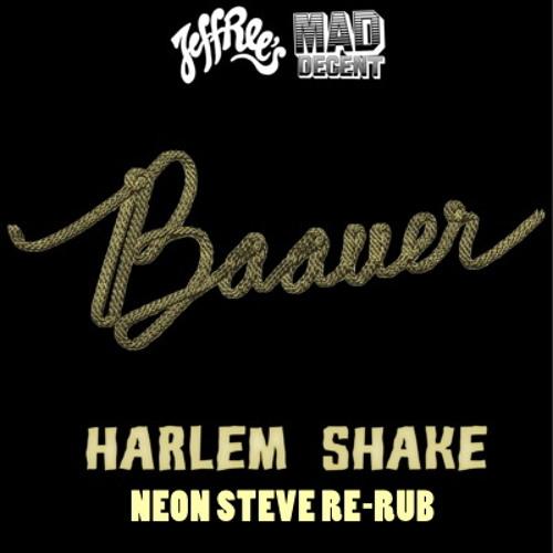 Baauer - Harlem Shake (Neon Steve Re-Rub)