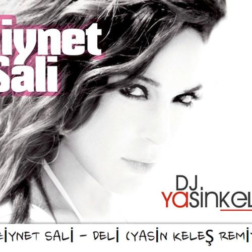 ZIYNET SALI - DELI (YASIN KELES REMIX)