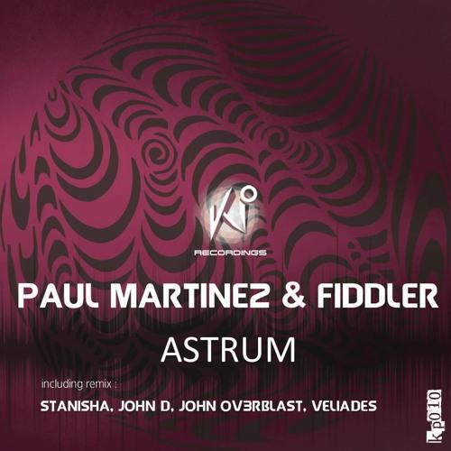 Paul Martinez & Fiddler - Astrum (Veliades Remix) KP Recordings Preview