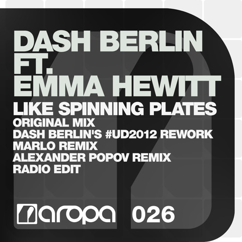 Dash Berlin ft. Emma Hewitt - Like Spinning Plates (Radio Edit)