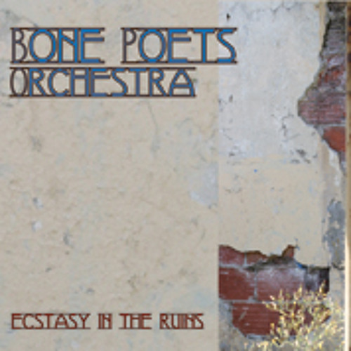 Sisters Bone Poets Orchestra first mix