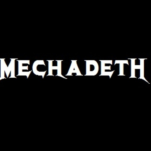 Mechadeth - Sweating Bullets