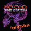 Kid Kudi - Pursuit of happiness [Original Version] ( Dj Padissa Re-work)