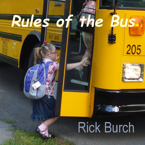 Rick Burch - Rules Of The Bus