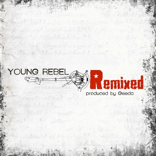 Young Rebel - Remixed (KAA Theme Song)