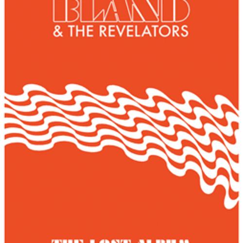 Christian Bland and the Revelators - I See You