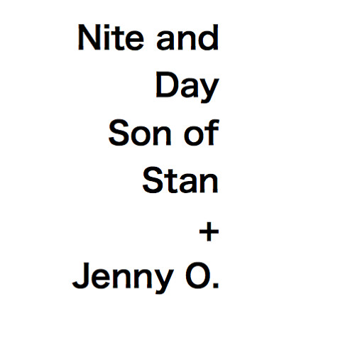 Nite and Day - Son of Stan feat. Jenny O. (Al B. Sure Cover)