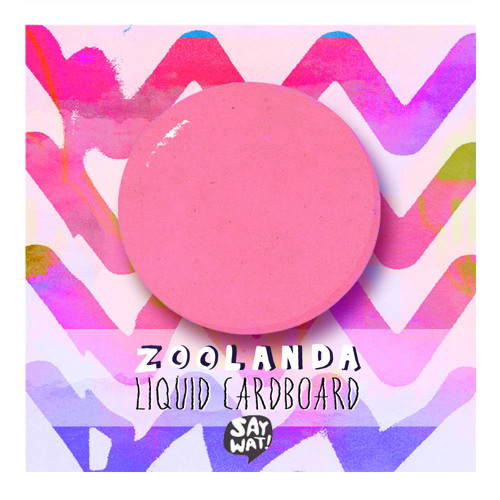 Zoolanda - Liquid Cardboard (Original Mix) [OUT NOW!!!]