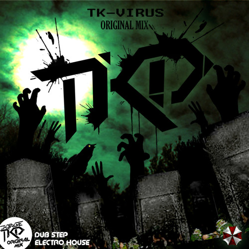 Jorge TKD - TK-Virus (Original Mix)
