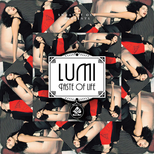 Taste of Life (AJAX Remix) - LUMI