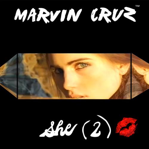Marvin Cruz - She (Part 2)