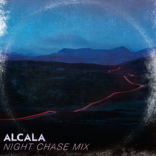 Alcala - Night Chase Mix