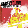 Barely Blind -