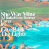 She Was Mine (AJ Rafael Jesse Barrera cover)