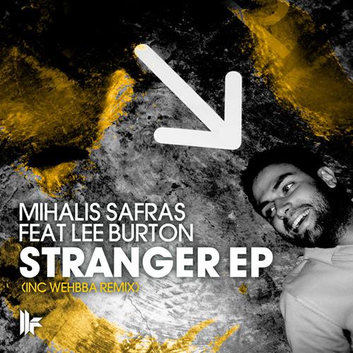 Mihalis Safras - Stranger (Toolroom)