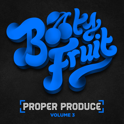 Proper Produce Volume 3 (Preview)