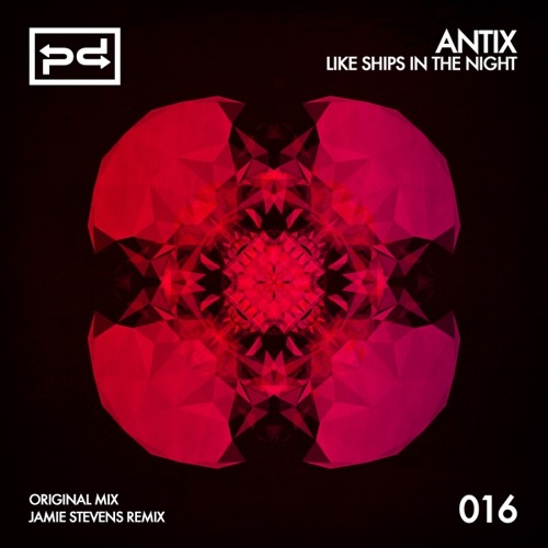 Antix - Ships in the Night (Jamie Stevens Remix) preview