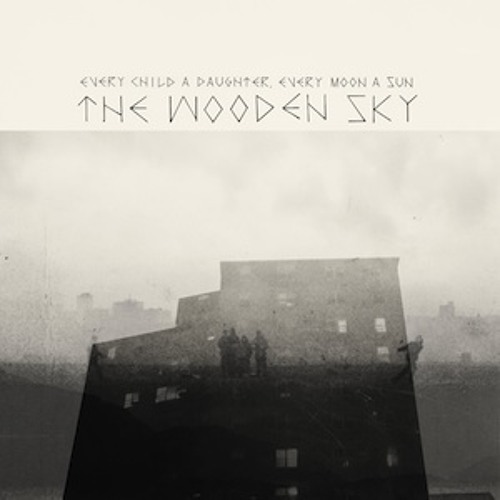 The Wooden Sky - 'Take Me Out'