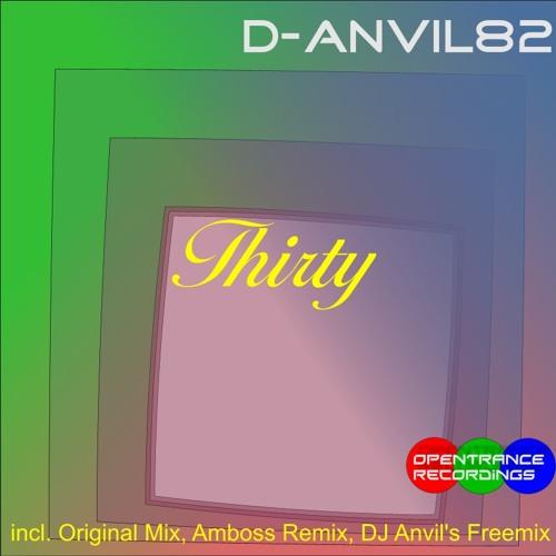 D-Anvil82-Thirty-DJ Anvil's Freemix-OPENTRANCE-2012-08-19