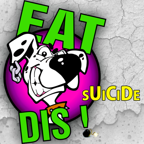 Eat Dis! - Suicide [Exclusive Preview] - LukesClubRecords