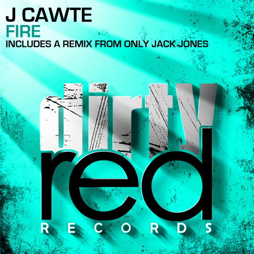 Fire (Original Mix) - Out NOW on Dirty Red Records