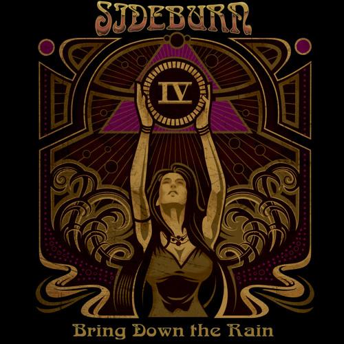 SIDEBURN Bring Down The Rain