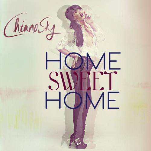 CHIANO SKY - Home Sweet Home (Royal K Remix)