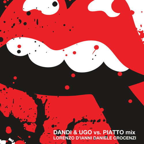 Dandi & Ugo vs Piatto showcase mix: Lorenzo D' Ianni - Daniele Crocenzi
