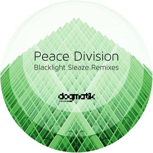 Peace Division - Blacklight Sleaze (Original)