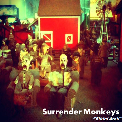 Surrender Monkeys - Bikini Atoll (2012)
