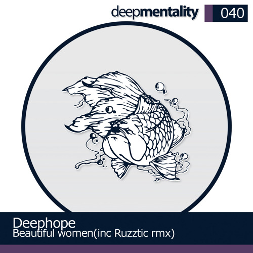 Deephope - Beautiful Women (Ruzztic Remix)