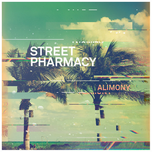 Street Pharmacy - Alimony (EP 2012)