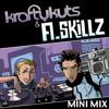 A.Skillz & Krafty Kuts Mini Mix 2012