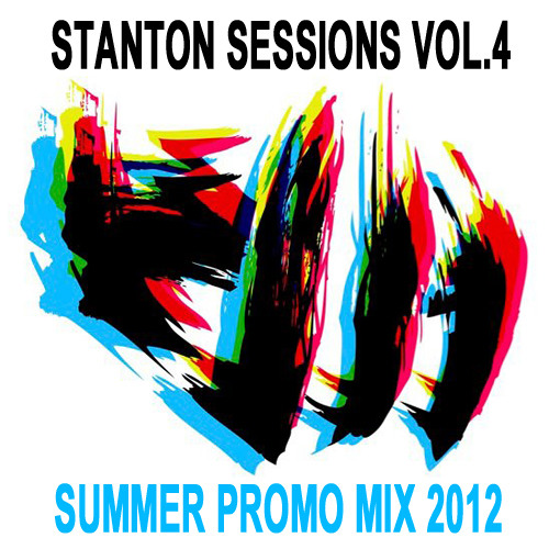 Stanton Sessions Vol.4 - Summer Promo Mix