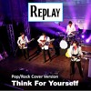 Think For Yourself (Beatles cover by REPLAY)