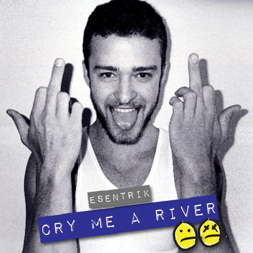 Justin Timberlake - Cry Me A River (eSenTRIK Remix)