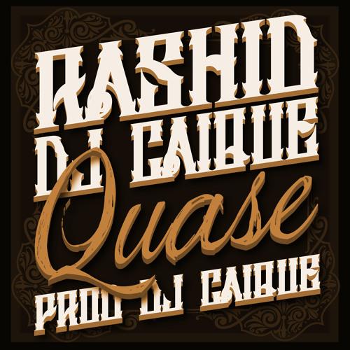 Rashid e Dj Caique - Quase (prod. Dj Caique)