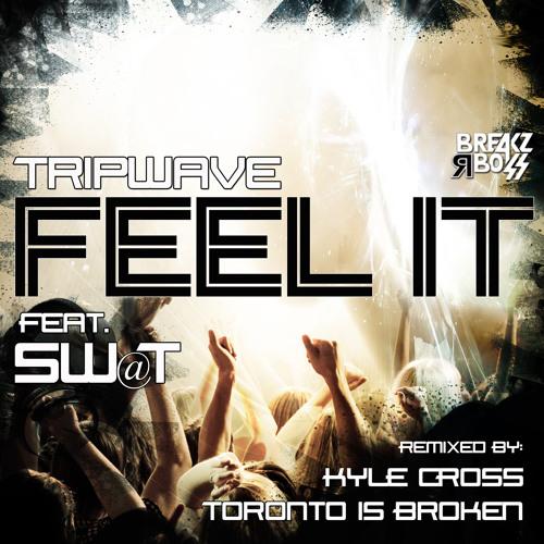 Tripwave - Feel It Feat. SW@T (Original) - OUT NOW ON BEATPORT