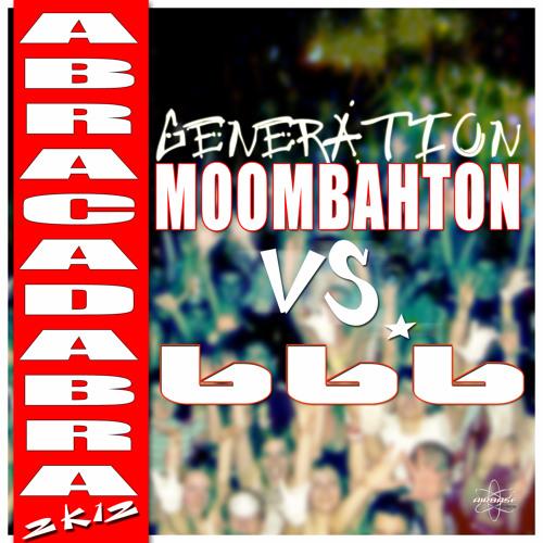 Generation Moombahton ft 666 - Abracadabra 2k12