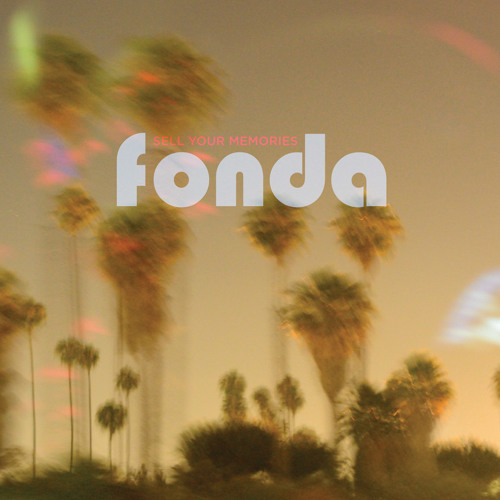 Fonda - She Is Real